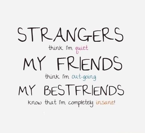 best_friend_thinks_im_insane_1481712078