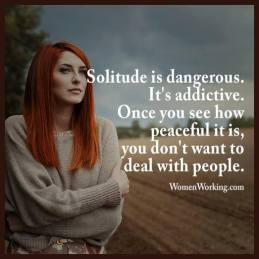 Solitude is Dangerous
